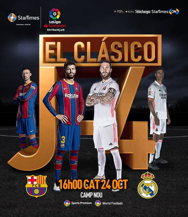 Watch LaLiga on StarTimes -  The stage is set for El Clásico